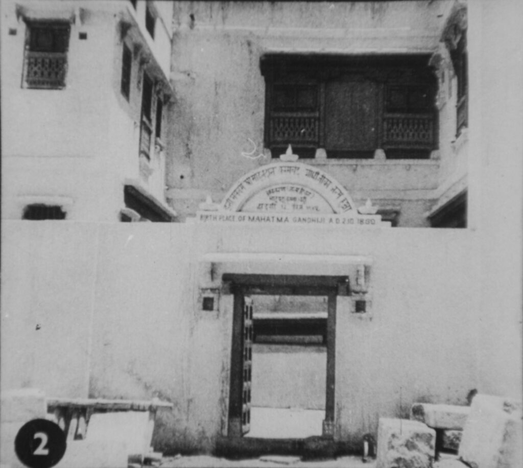 Birth place of Mahatma Gandhi