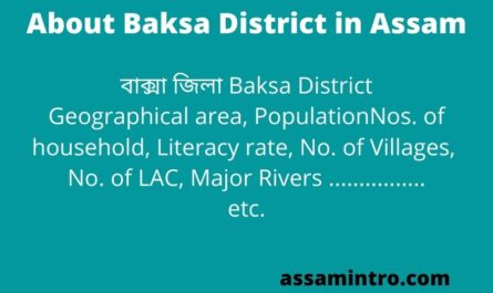 About Baksa District in Assam