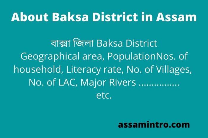 About Baksa District in Assam